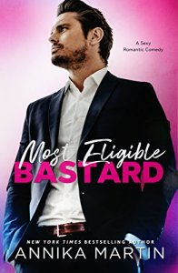 Hot New Releases! ~Nov 7~Most Eligible Bastard by Annika Martin