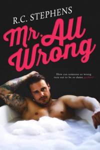 Hot New Releases! ~Nov 27~Mr. All Wrong by RC Stephens