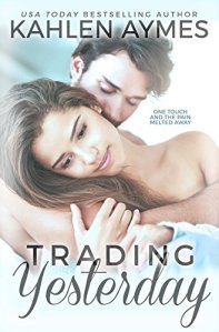 Hot New Releases! ~Nov 21~Trading Yesterday by Kahlen Aymes
