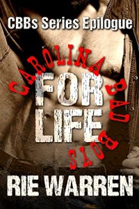 Hot New Releases! ~Nov 13~Carolina Bad Boys For Life by Rie Warren