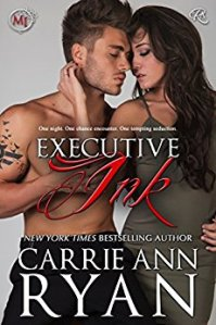 Executive Ink: A Montgomery Ink Romance by Carrie Ann Ryan