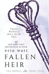 Princess Kelly Reviews: Fallen Heir by Erin Watt