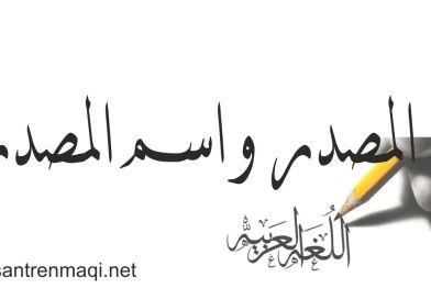 Perbedaan Masdar dan Isim Masdar Menurut Kajian Ilmu Nahwu Shorof