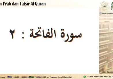 Kajian I'rab dan Tafsir Surat Al Faatihah Ayat 2