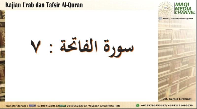 Kajian I'rab dan Tafsir Surat Al Faatihah Ayat 7