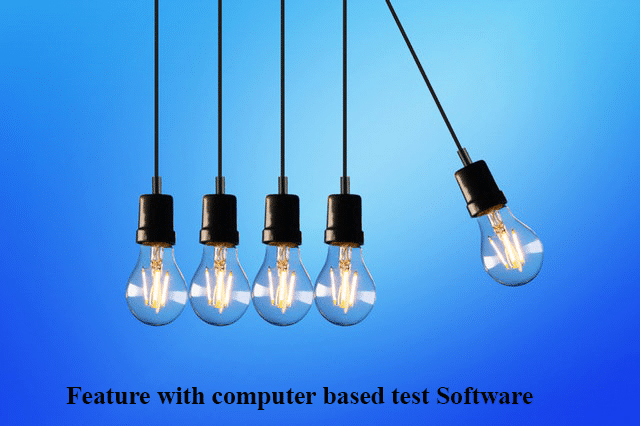 feature of computer based test software