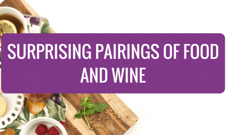 Surprising Pairings of Food and Wine
