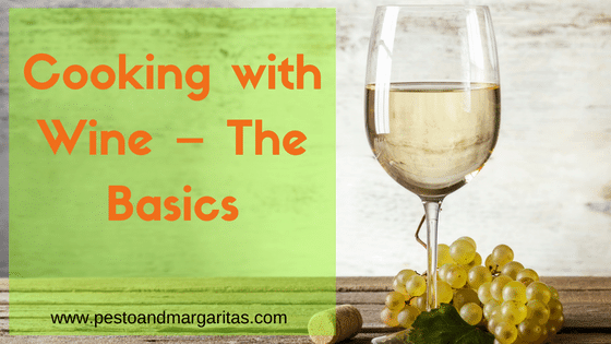 Cooking with Wine – The Basics