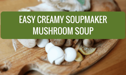 Easy Creamy Mushroom Soup – Soupmaker Style