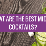 What are The Best Midori Cocktails?