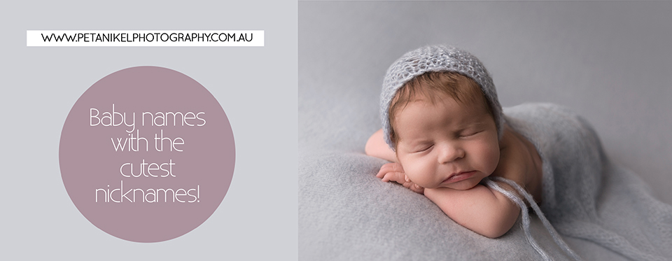 Baby names with cute nicknames