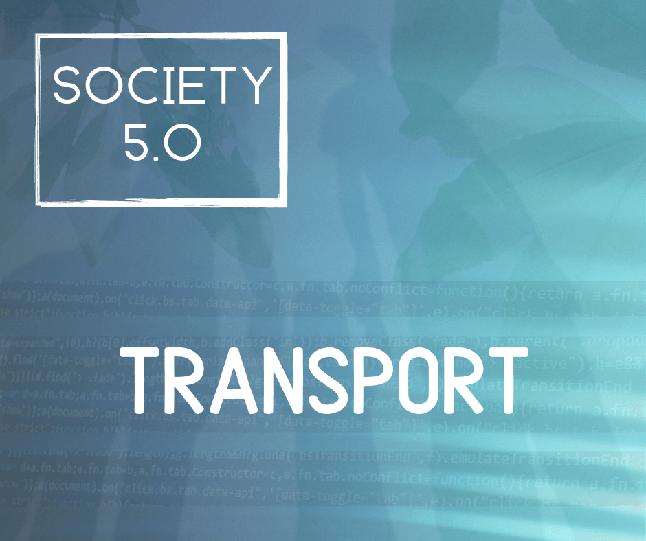 Society 5.0 Transport