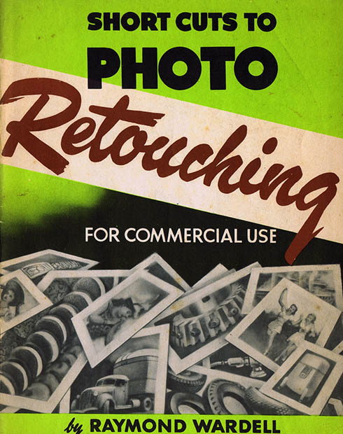 How Photographers Photoshopped Their Pictures Back in 1946 cover