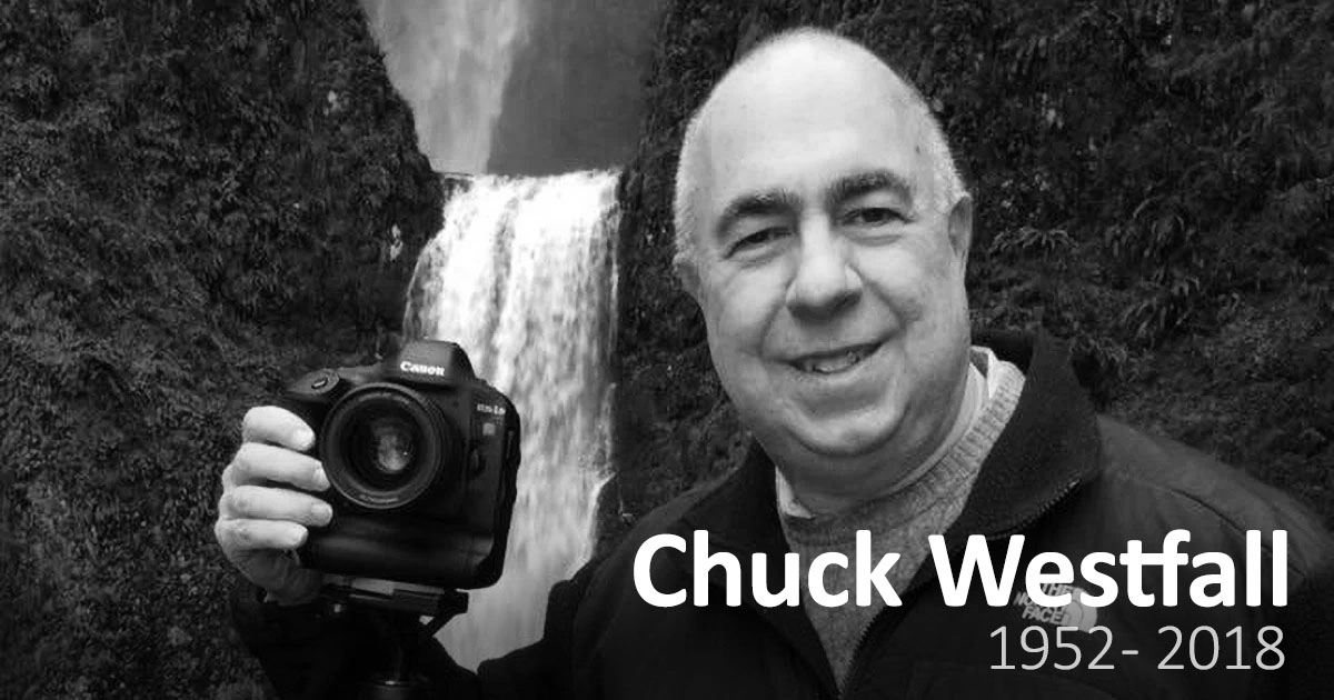 RIP, Chuck Westfall: The Photo Industry Just Lost a Legend