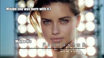 Maybelline adverts look fake - Photoshop anyone?