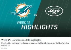 Week 15 - Dolphins vs. Jets