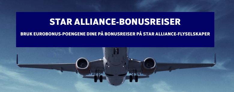 STAR ALLIANCE BONUSREISER Nå kan alle bestille
