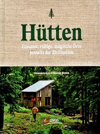 Hütten Einsame, ruhige, magische Orte jenseits der Zivilisation