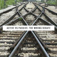 Active vs. Passive: The Wrong Debate