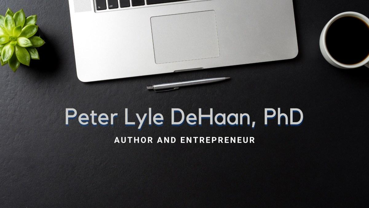 Author Peter Lyle DeHaan