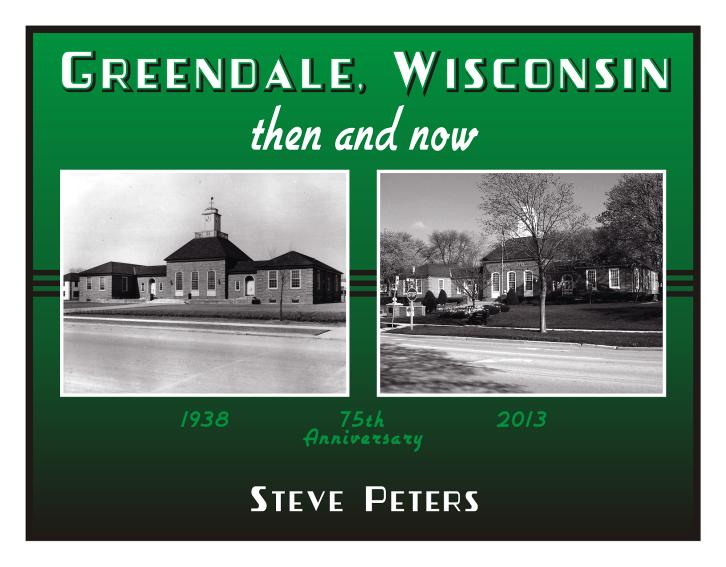 Greendale Wisconsin - Then and Now