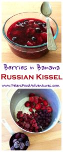 A Rustic Russian Dessert Usually Made From Fresh or Frozen Berries, Thickened with a Starch, and a non-traditional Banana! It's delicious and it just works! Easy Banana Berry Kissel Recipe (кисель)