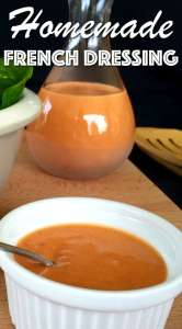 Creamy French Dressing in 2 Easy Steps!