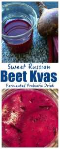 This Sweet & Delicious Beet Kvass is Considered a 'Miracle Drink' full of Vitamins, with the Added Bonus of Probiotics - Sweet Russian Beet Kvass Recipe with Rye (Свекольный Квас)