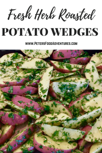 Crispy Baked Potato Wedges with Fresh Garden Herbs, Garlic and Chili Peppers - Herb Roasted Potato Wedges