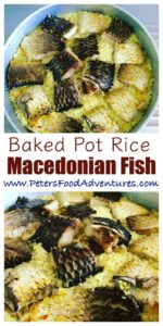 Rustic, real, simple and easy to make One Pot fish meal. Also known as Pot Rice or Baked Rice, commonly made with chicken as well - Macedonian Fish with Rice (Македонски риба со ориз)