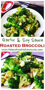 Super easy and delicious. Chinese style, oven roasted, flavourful and packed full of vitamins. The best broccoli side dish you ever had! Roasted Broccoli with Garlic and Soy Sauce