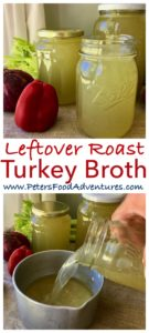 It's so easy to make a delicious turkey broth or turkey stock from leftover Christmas or Thanksgiving turkey. A bone broth full of nutrients, easy to freeze and full of flavor - Turkey Broth From Leftover Turkey