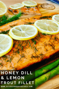 A Honey Grilled Trout Fillet recipe on a Cedar Plank, adds a wonderful smokey infusion to your Steelhead trout fillet or Salmon fillet. Incredibly easy to make, using honey, lemon and dill, the perfect flavors for a healthy dinner recipe.