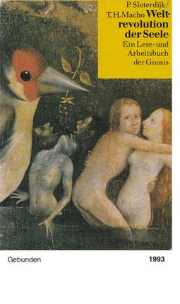 Weltrevolution der Seele - Peter Sloterdijk