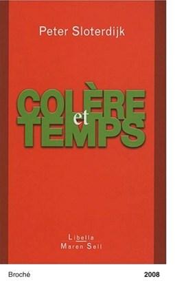 Colere et Temps - Peter Sloterdijk