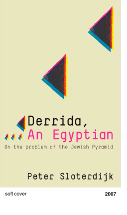 Derrida, An Egyptian - Peter Sloterdijk