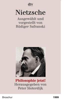 Philosophie jetzt!: Nietzsche