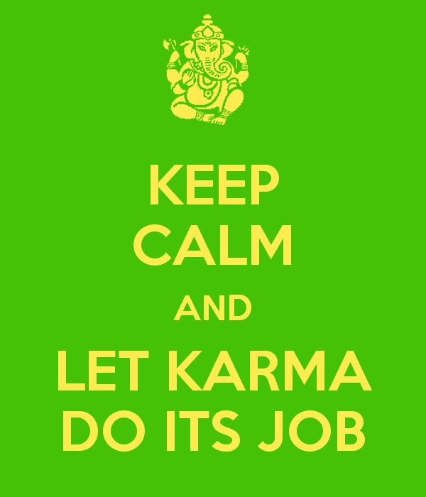 keep-calm-and-let-karma-do-its-job-1