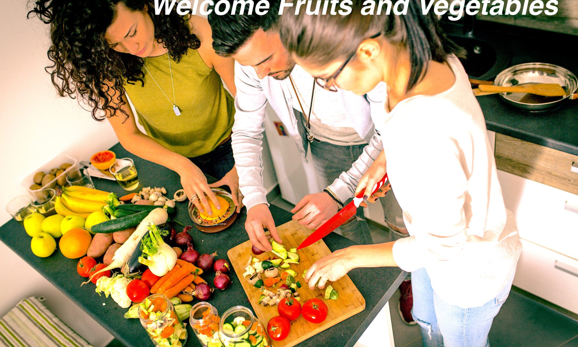Welcome Fruit and Vegetables