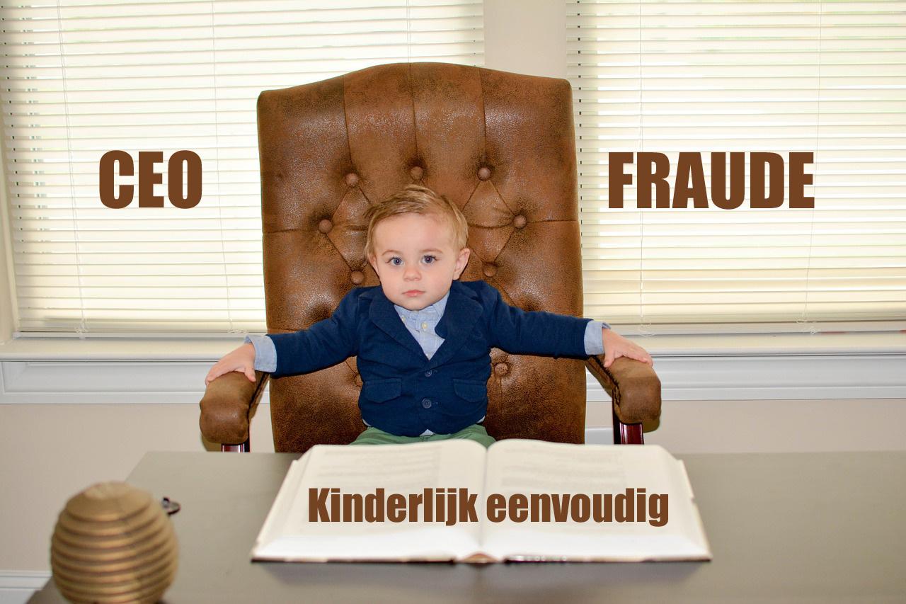CEO fraude - kinderlijk eenvoudig