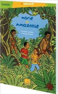 Monde, Marie en Amazonie