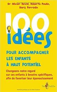 100 idées pour accompagner le haut potentiel