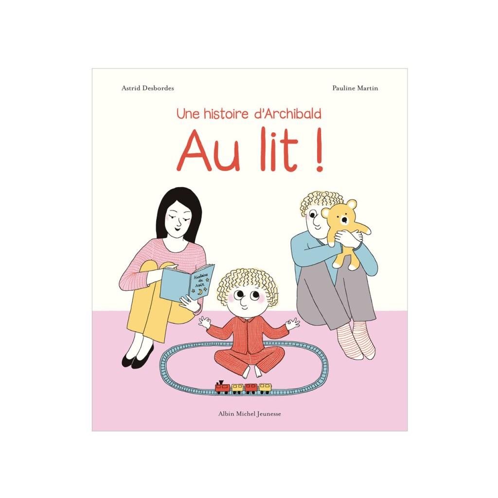 albin-michel-jeunesse-une-histoire-d-archibald-au-lit-livre-enfant