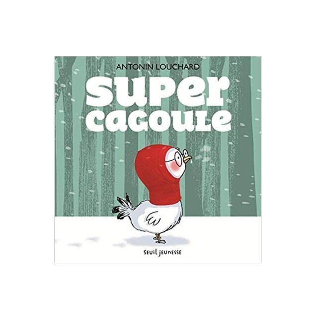 seuil-jeunesse-super-cagoule-antonin-louchard