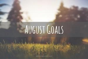 August Goals - Petite Dreamer
