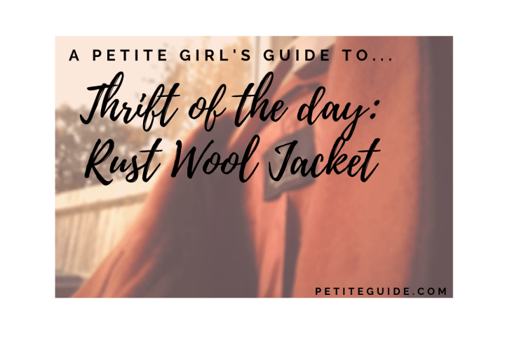 Thrift of the Day: Rust Wool Jacket