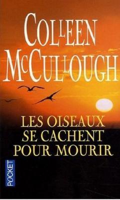 Les Oiseaux Se Cachent Pour Mourir Film Complet En Francais Episode 3 : oiseaux, cachent, mourir, complet, francais, episode, Oiseaux, Cachent, Mourir,, Colleen, McCullough