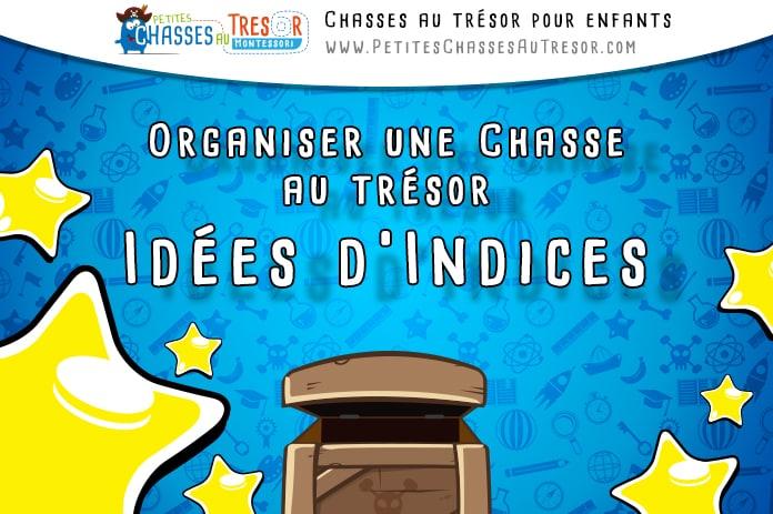 Indice Chasse Au Trésor Le Guide