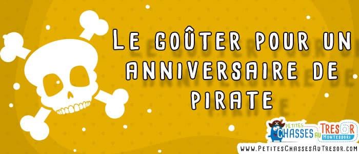 Préparer un gouter d'anniversaire de pirate pour enfant