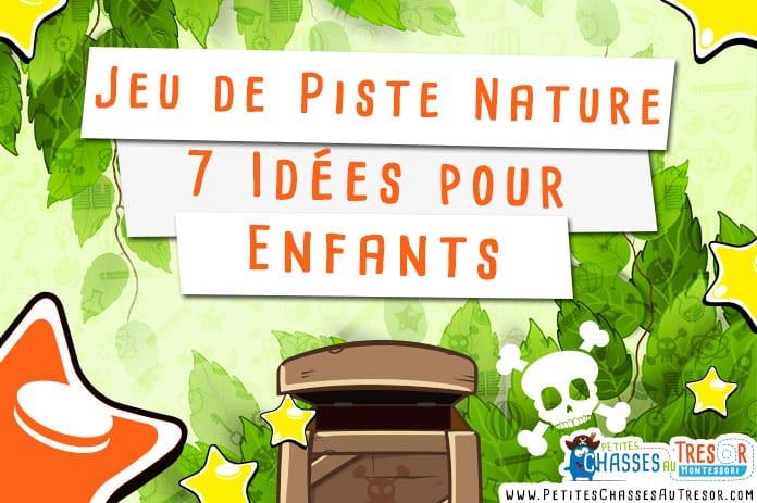 jeu de piste nature 7 id es pour vos enfants. Black Bedroom Furniture Sets. Home Design Ideas